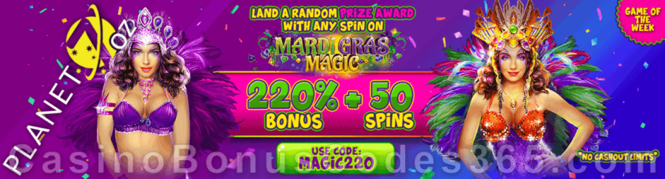 Planet 7 OZ Casino 220% Match No Max Bonus plus 50 FREE RTG Mardi Gras Magic Spins Game of the Week Special Deal