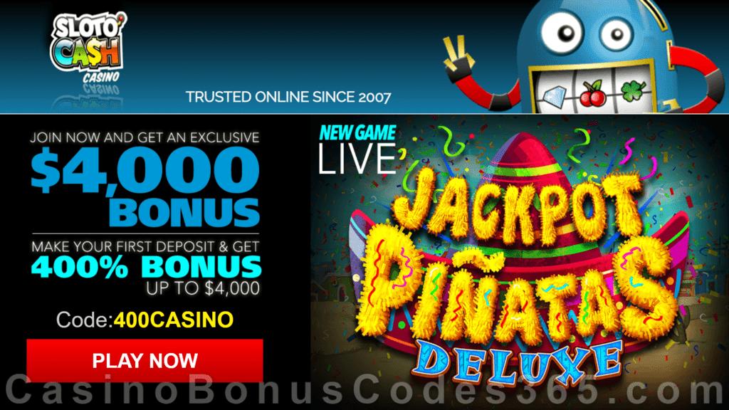 SlotoCash Casino RTG Jackpot Piñatas Deluxe 400% Welcome Bonus