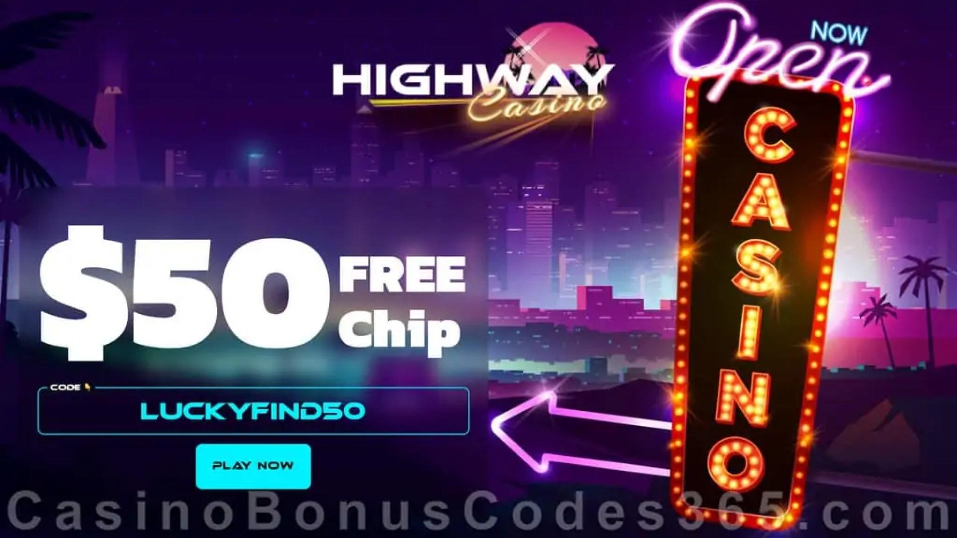 Highway Casino $50 FREE Chip Mega No Deposit Welcome Deal RTG