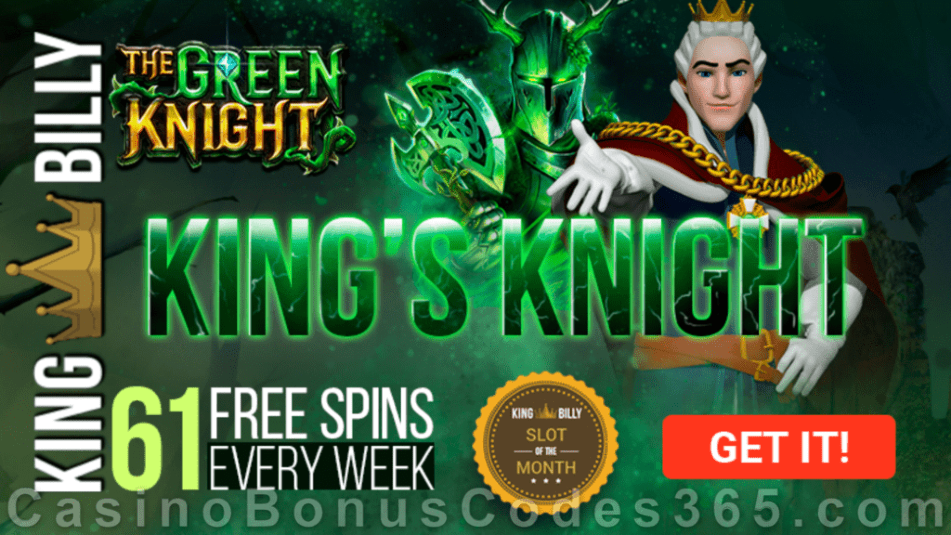 King Billy Casino 61 FREE Spins on Play 'n Go The Green Knight Slot of the Month Promo