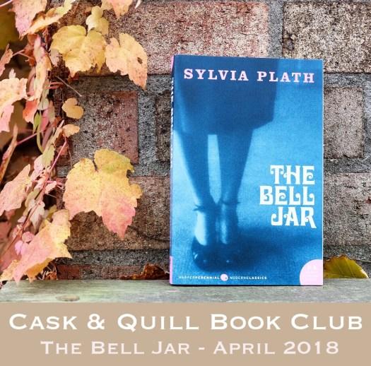 Cask & Quill Book Club - The Bell Jar