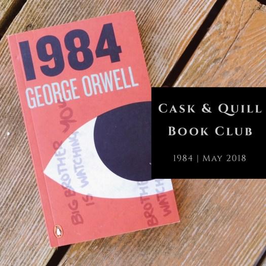 Cask & Quill Book Club 1984