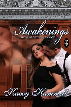 Awakenings Kacey Hammell In the Arms of the Law Decadent Publishing