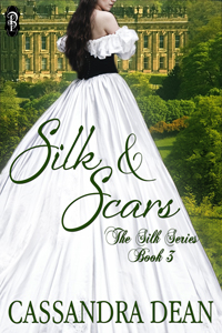 SILK & SCARS by Cassandra Dean The Silk Series Book 3