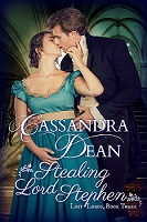 Stealing Lord Stephen Lost Lords Book Three by Cassandra Dean