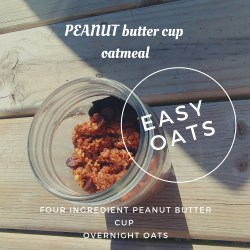 Overhead Shot Peanut Butter Cup Overnight Oatmeal with text