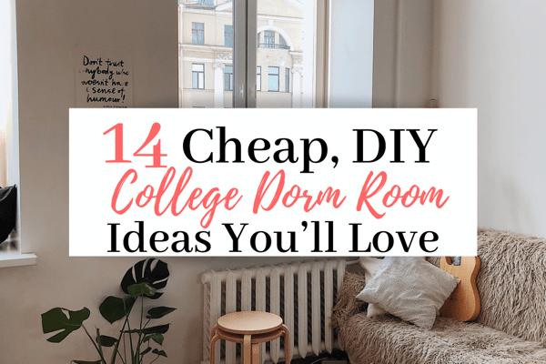 Genius Cheap Diy Dorm Room Ideas 14 Cheap Diy Dorm Room Ideas You Ll Love