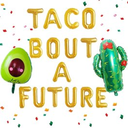graduation party decor taco theme