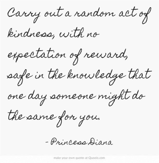 princess diana quote random act of kindness