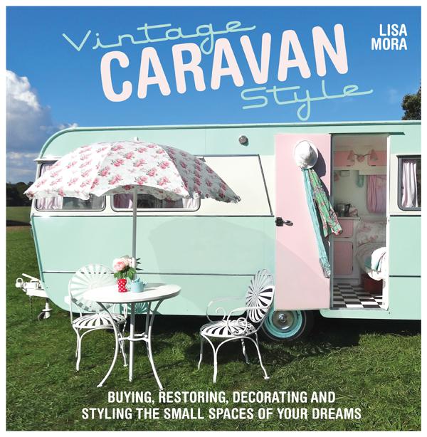 vintage caravan syle book by lisa mora