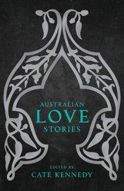 Australian love stories_Cate Kennedy