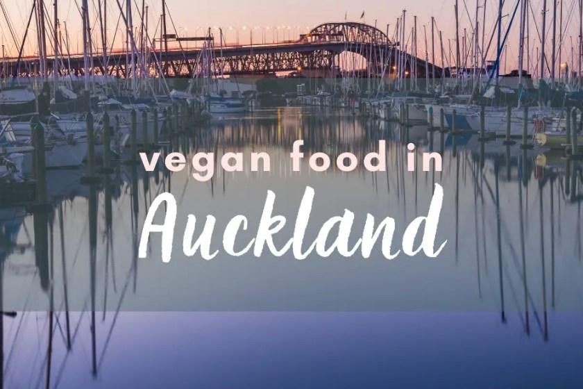The best vegan food in Auckland