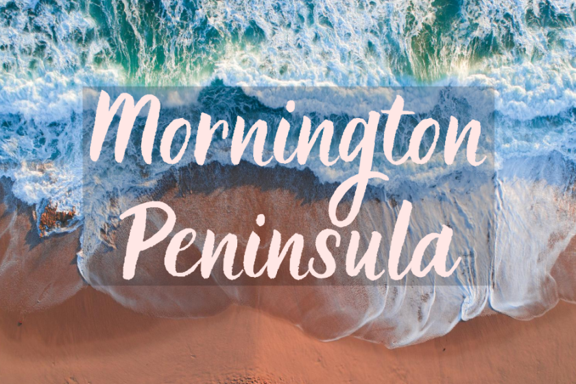 Mornington Peninsula - best places to visit