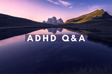 ADHD Q&A - answering your questions about my life and struggles as a woman with ADHD
