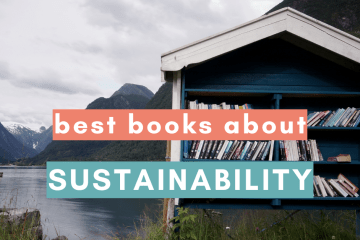The best books about sustainability and sustainable lifestyles