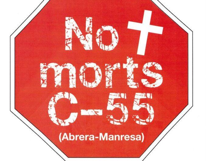 """La plataforma """" No mes morts a la C-55″ i la FAVM  tallaran aquest dissabte a la tarda  la C-55 a Castelgali"""