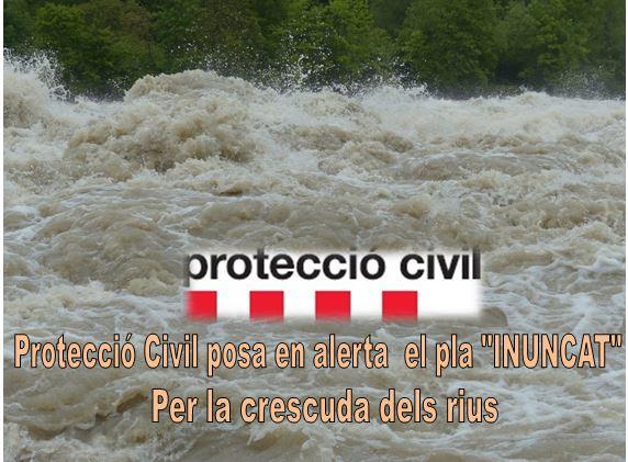 """Protecció civil posa en alerta el pla """" INUNCAT """" per la crescuda dels rius"""