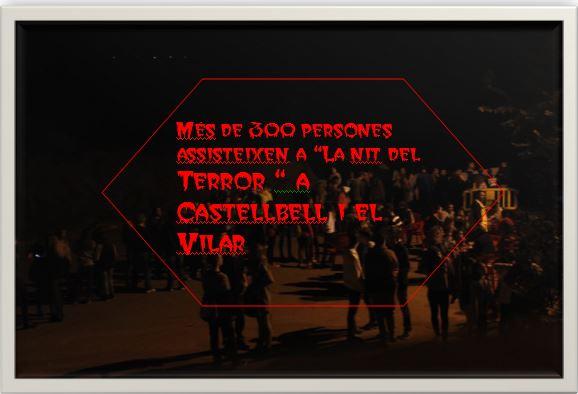 """Més de 300 persones assisteixen a """"La nit del Terror """" a Castellbell i el Vilar"""