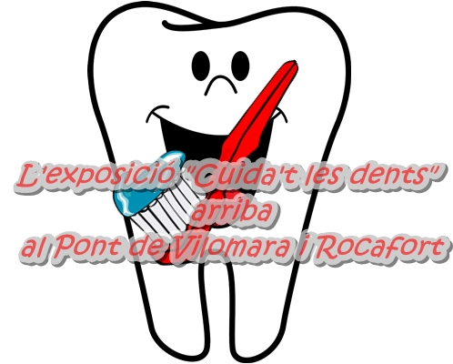 """L'exposició """"Cuida't les dents"""" arriba al Pont de Vilomara i Rocafort"""
