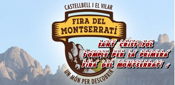 Sant Cristòfol s'omple per la primera  fira del Montserratí .