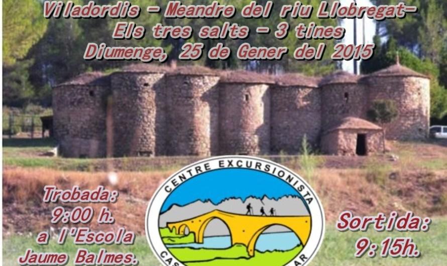 Centre Excursionista Castellbell i el Vilar : 6ena sortida en Familia Viladordis – Meandre del riu Llobregat- Els tres salts – 3 tines