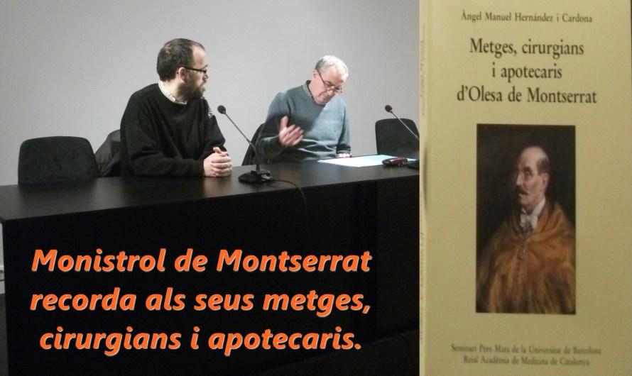 Monistrol de Montserrat recorda als seus metges, cirurgians i apotecaris.