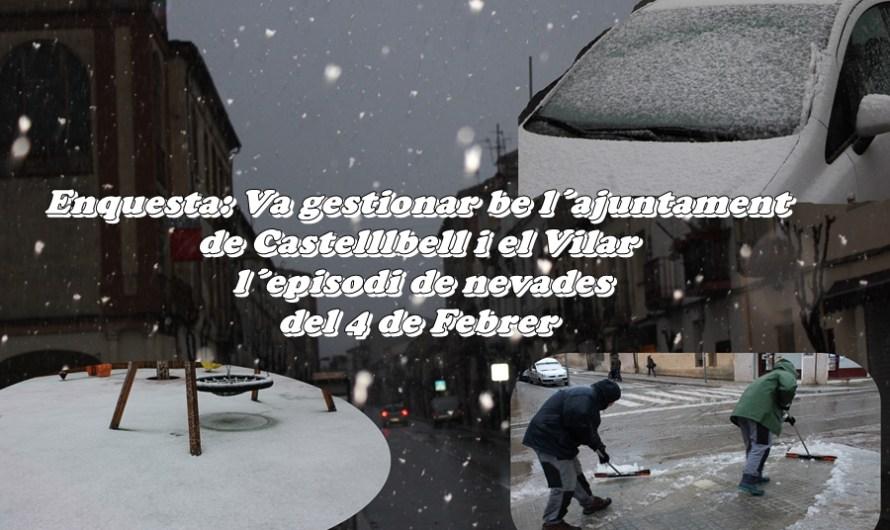 Enquesta: Va gestionar be l´ajuntament  de Castelllbell i el Vilar  l´episodi de nevades  del 4 de Febrer