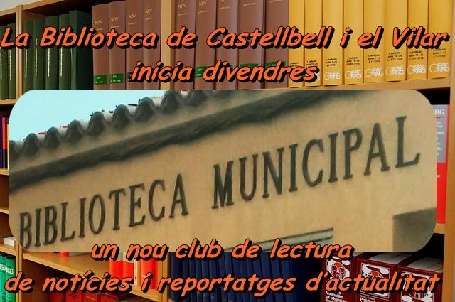 La Biblioteca de Castellbell i el Vilar inicia divendres un nou club de lectura de notícies i reportatges d'actualitat