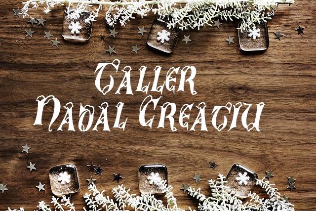 Castellbell i el Vilar organitzarà un taller de nadal creatiu aquest dissabte