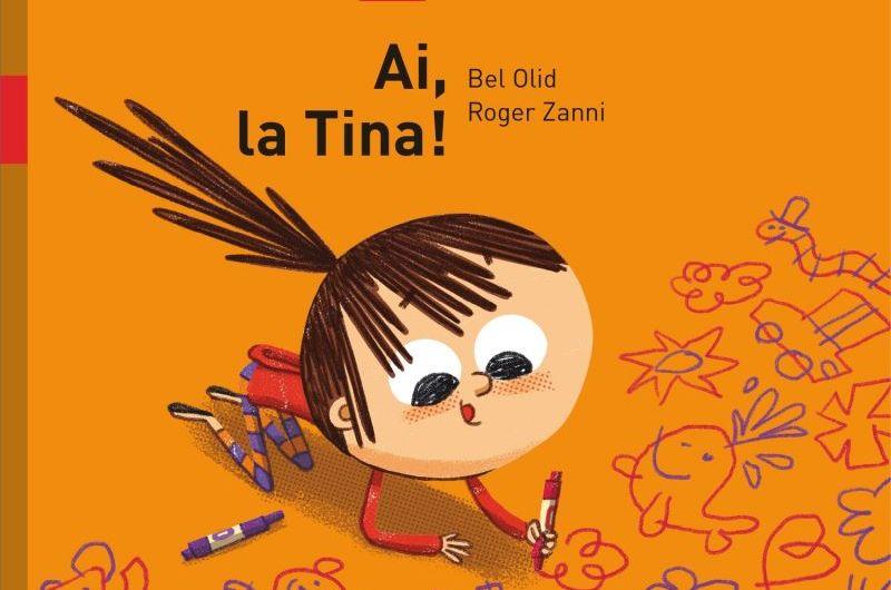 Literatura infantil: Ai, la Tina!