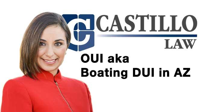OUI aka Boating DUI in AZ