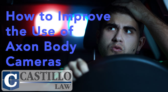 Axom Body Cameras Castillo Law