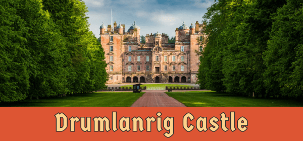 featured image for drumlanrig castle
