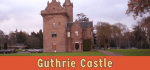 featured image for Guthrie Castle