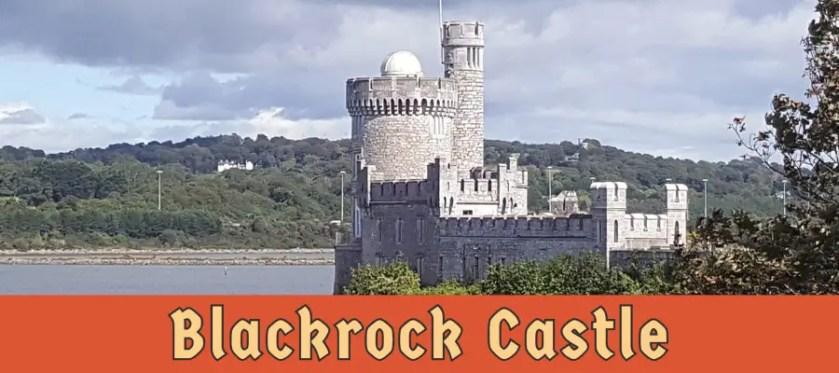 Featured image for Blackrock Castle