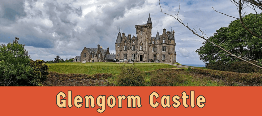 Featured image for Glengorm Castle