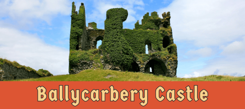 Featured image for Ballycarbery Castle