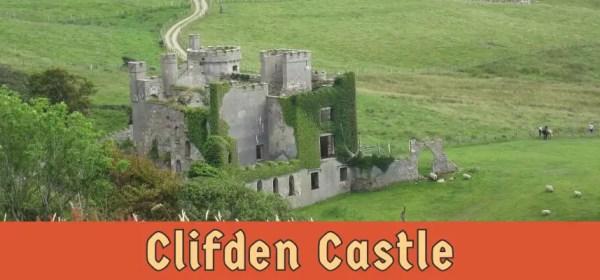 Featured image for Clifden Castle