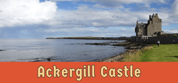 Featured image for Ackergill Castle