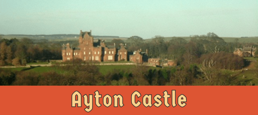 Featured image for Ayton Castle