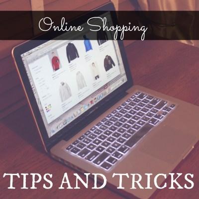 Tips and Tricks Thursdays // Online Shopping