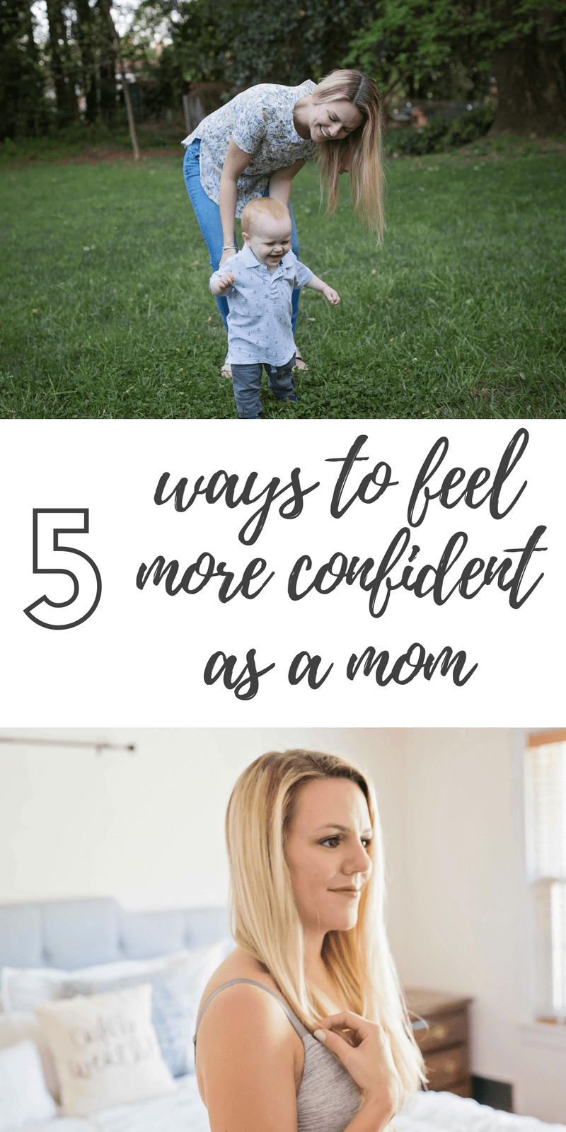 5 Ways to Feel More Confident As A Mom by Atlanta blogger Casual Claire