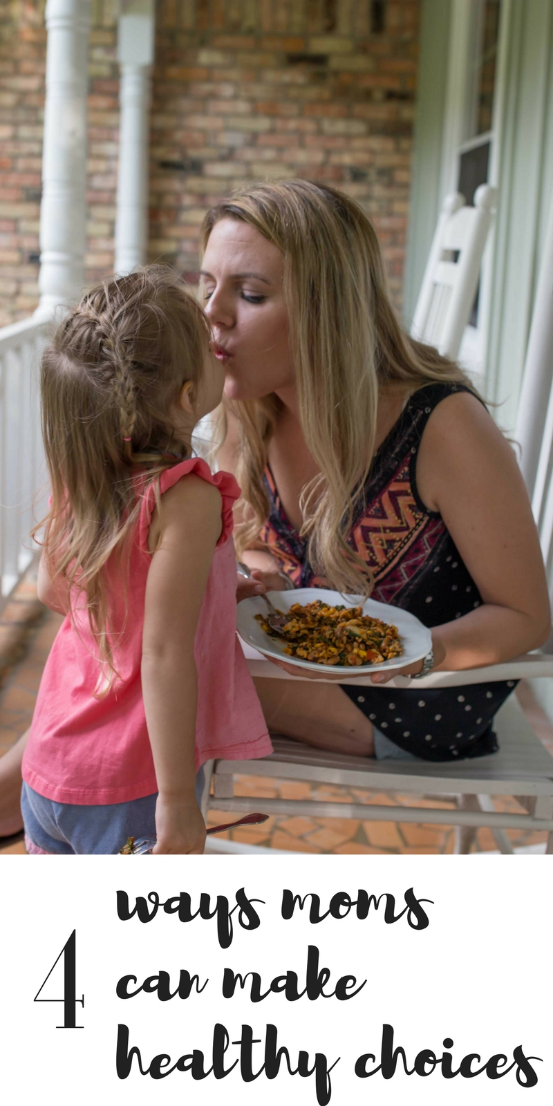 4 Ways Moms Can Make Healthy Choices by lifestyle mommy blogger Casual Claire