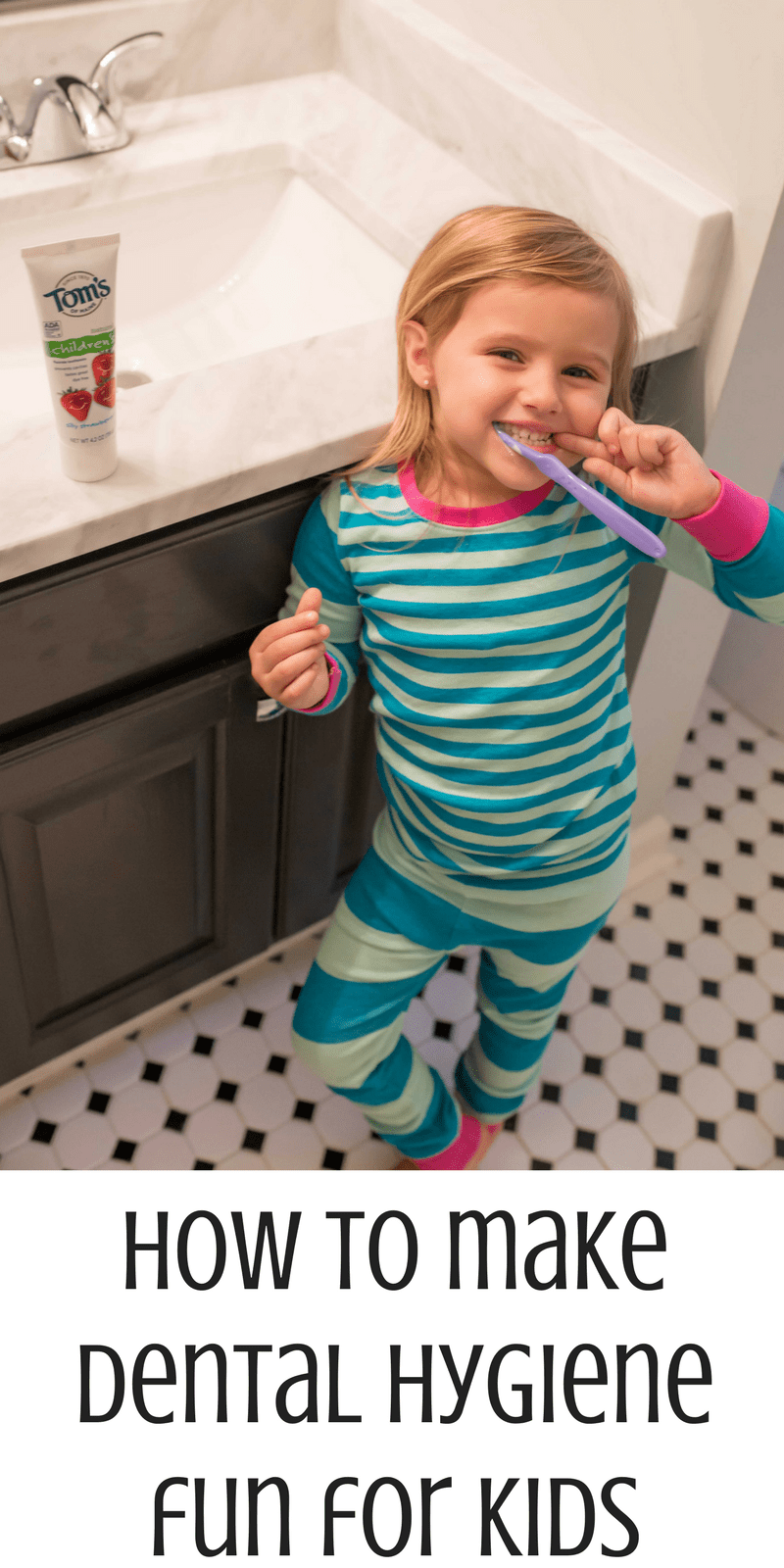how to make dental hygiene fun for kids