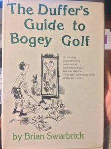 The Duffer's Guide to Bogey Golf
