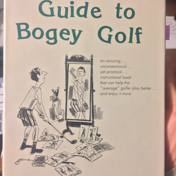 Duffer's Guide to Bogey Golf