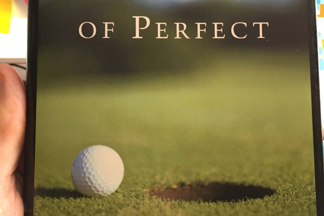 Golf is Not a Game of Perfect Book Review