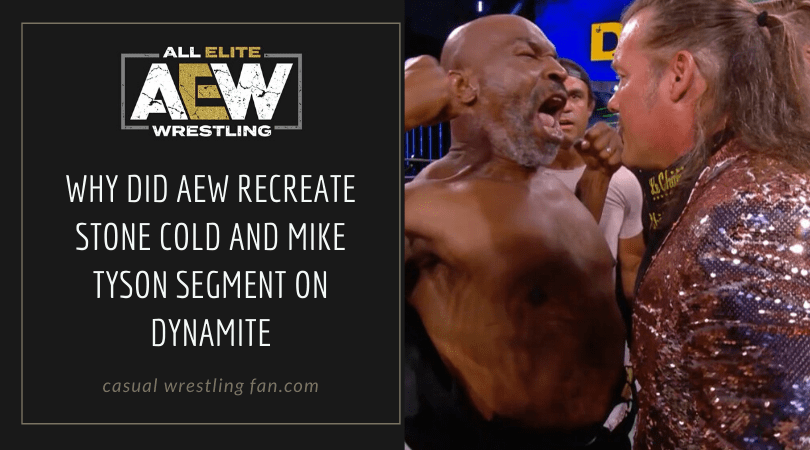 Why did AEW recreate Stone Cold and Mike Tyson segment on Dynamite