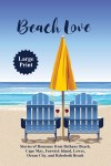Beach Love Now Available in Large Print