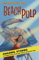 Beach Pulp Launch Party April 6